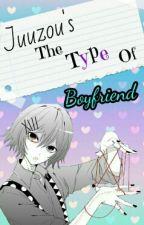 Juuzou's The Type Of Boyfriend © by -Tsuki