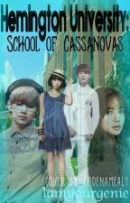 Hemington University: School of Cassanovas #Wattys2016 by janemazing6018