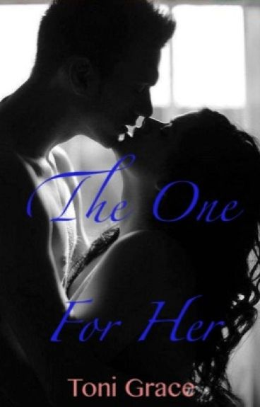 The One For Her