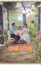 ONE LOVE  * Part 50 * by wulannita