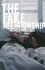 The Fake Relationship by cliffordlosertrash