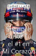 Siempre Fuiste El Primero en mi Corazón...#2 serie F1 by carmellapg