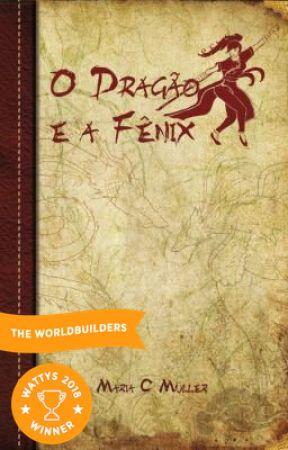 O Dragão e a Fênix by marycmuller