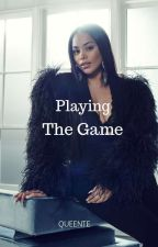 Playing The Game by QueenTE