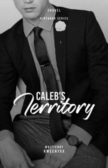 Caleb's Territory (Kintanar#2)