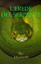 L'erede del serpente  by Moony05