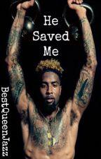 He Saved Me|Odell Beckham by BestQueenJazz