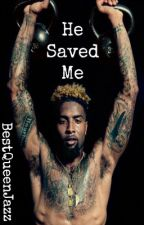 He Saved Me|Odell Beckham|Completed by BestQueenJazz