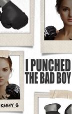 I Punched The Bad Boy: Revised by KMMY_G