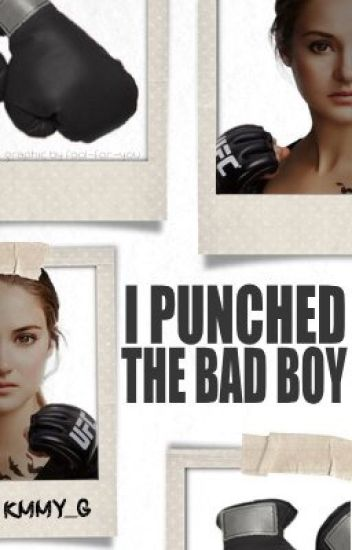 I Punched The Bad Boy: Revised
