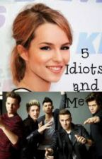 5 Idiots and Me by 1Directionlovexox
