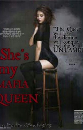 She's My Mafia Queen