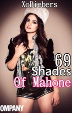 69 Shades Of Mahone (An Austin Mahone FanFic / Love Story) by XoBiebers