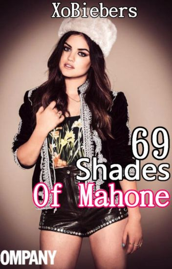 69 Shades Of Mahone (An Austin Mahone FanFic / Love Story)