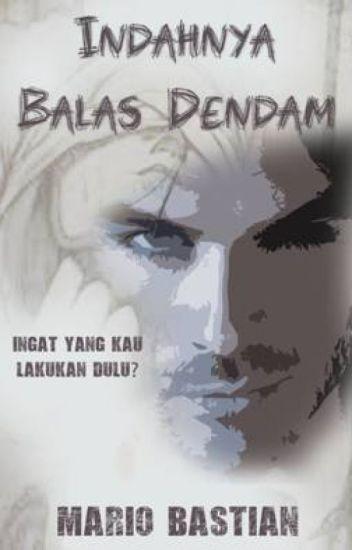 Indahnya Balas Dendam (republished)