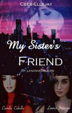 My Sister's Friend (Traducción) by AideJauregui