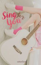 Sing For You by izdiharfarah