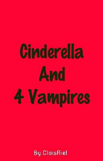 Cinderella And 4 Vampires