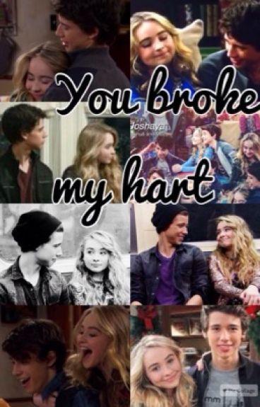 You Broke my Hart