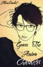 Guess The Anime Character 0_0 by AlizuLawliet