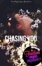 Chasing You | Matters of the Heart 2 | #Wattys2017 by lovelessimperfection