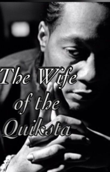 The Wife of the Quiksta