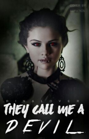 They call me a devil (Twilight And Vampire Diaries ) by rinalover
