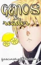 Genos X Reader Oneshot (LEMONS) by fascinatingillusions