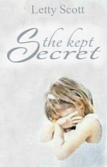 The Kept Secret (Slowly Editing)