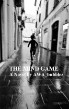 THE MIND GAME by AWA1982