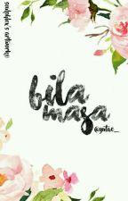Bila Masa?! by yutae_