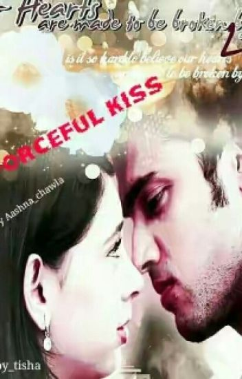 The Forceful Kiss manan ff