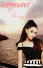 Immagini di Ariana Grande. by arivfenjismile
