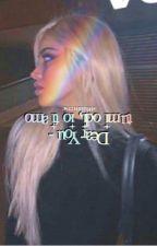 Dear You - Tu mi odi, io ti amo. by aurindarkness