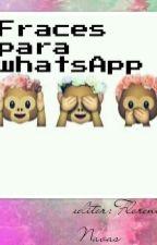 Frases Para whatsApp by FlorNavas6