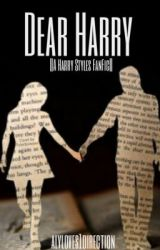 Dear Harry (Harry Styles Fanfic) by alyloves1direction
