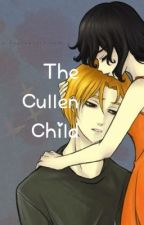 The Cullen Child by Jewels12340