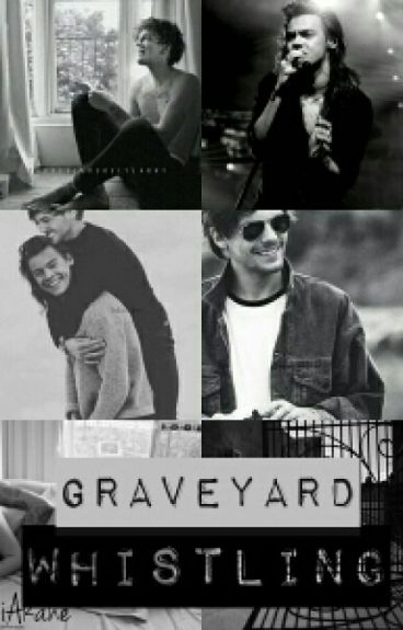 Graveyard whistling (Larry Stylinson)