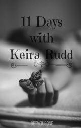 11 Days With Keira Rudd by getyougone