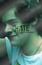 Hate II Book Two ✔ by PaulineStyles1994