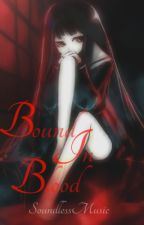 Bound in Blood by SoundlessMusic