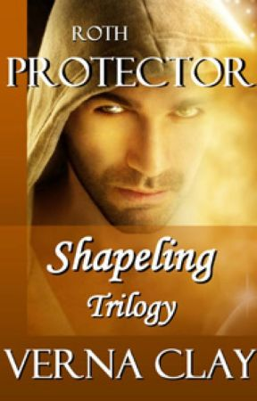 Roth: Protector(Shapeling Trilogy #1) (2nd edition) by vernaclay