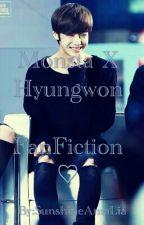 Monsta X Hyungwon FanFiction♡ by SunshineAmaLia