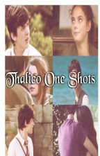 Thalico - One Shots by GirlDarkMind