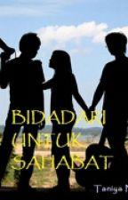 BIDADARI UNTUK SAHABAT by Nayz_123