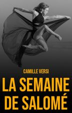 La Semaine de Salomé by Versipellis