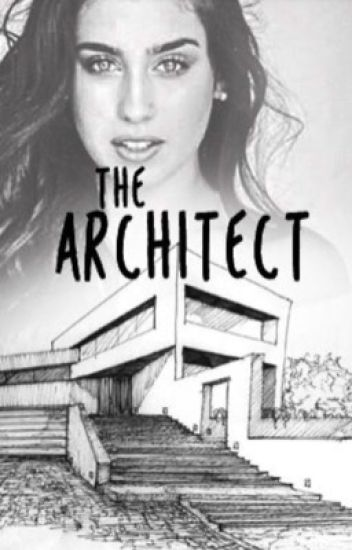 The Architect (Camren)