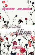 My Jealous Alien [VKOOK] by -yonggseo