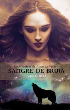 Las Crónicas de Amanda Turner I © Bruja by SaidaLibra