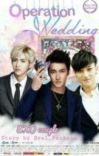 Operation Wedding {ExoCouple} by Real_Parkeun